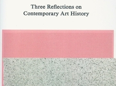 Three Reflections on Contemporary Art History  image