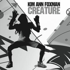 Kim Ann Foxman Creature - Remixes image