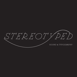 Stereotyped: sound + typography design image