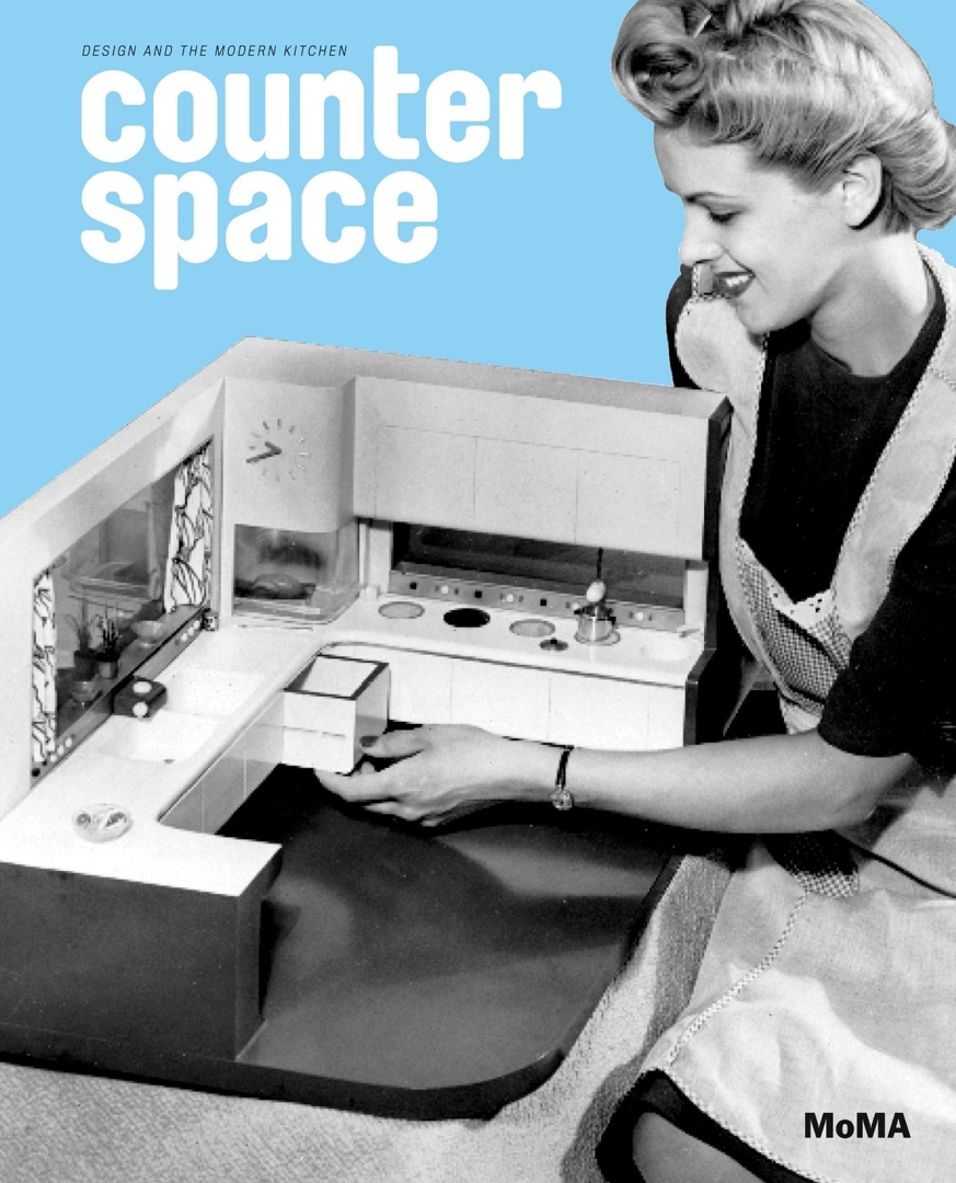 Cover of the publication Counter Space: Design and the Modern Kitchen, published by The Museum of Modern Art image