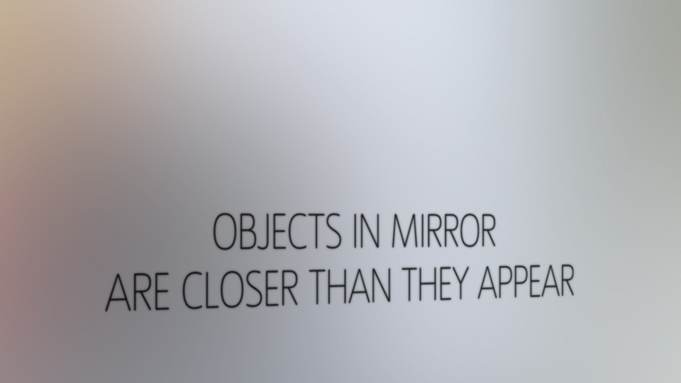 Project Space: Objects in Mirror are Closer than they Appear image