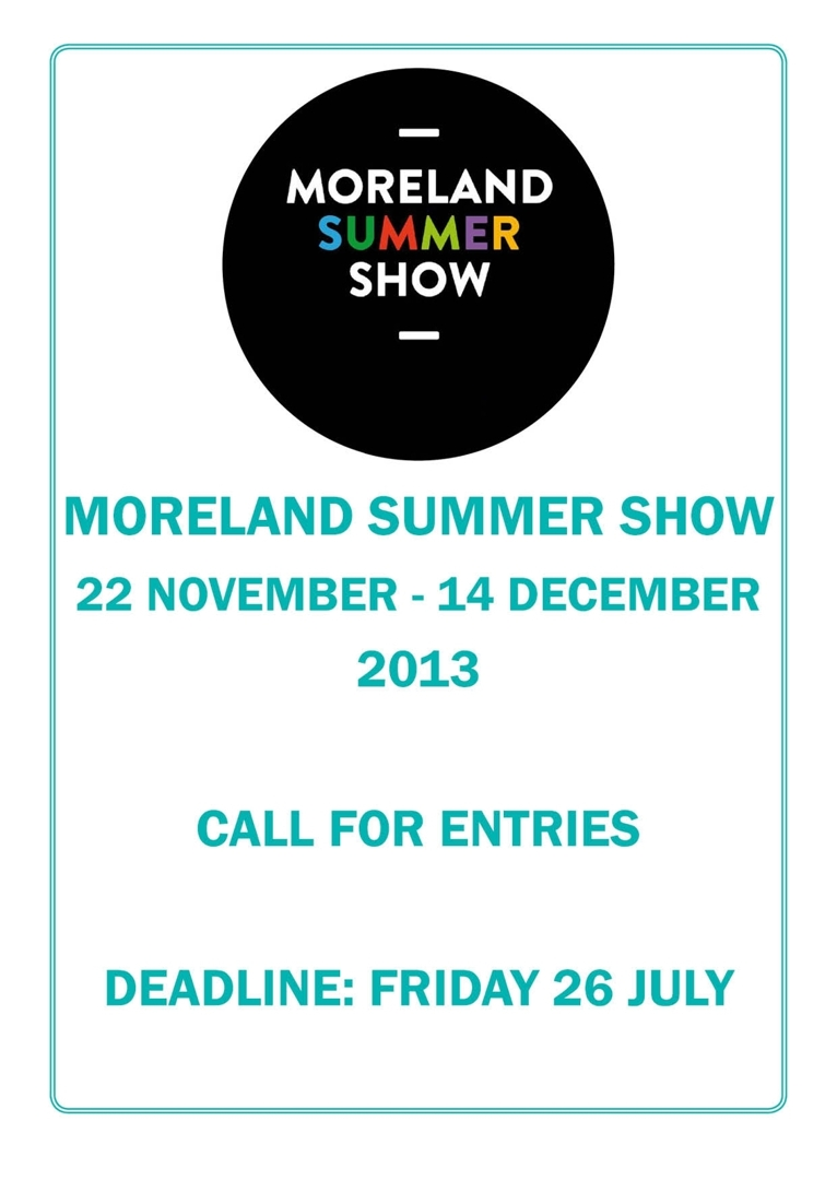 Moreland Summer Show Call 2013 for Entries image