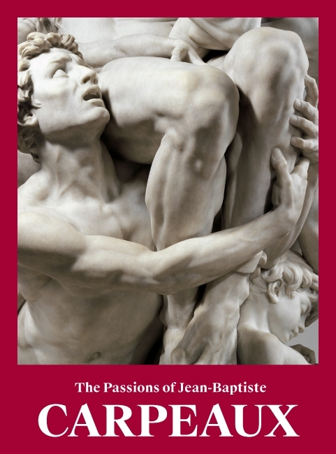 The Passions of Jean-Baptiste Carpeaux image