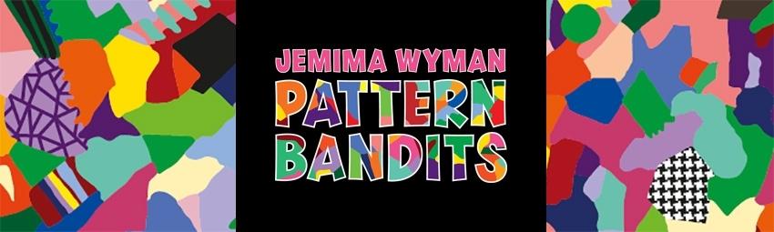 Jemima Wyman Pattern Bandits image