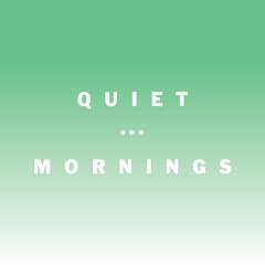 Quiet Mornings image