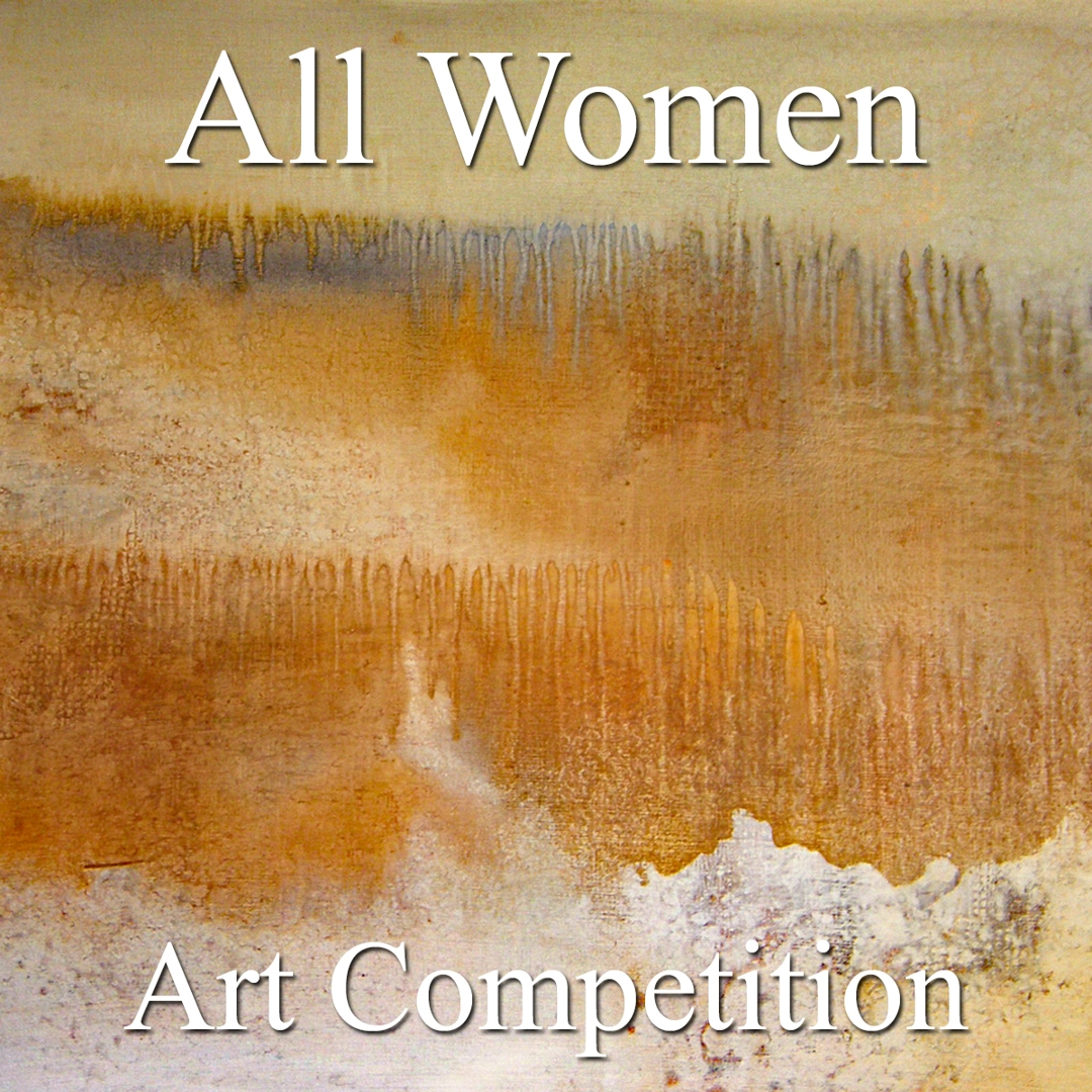 "Call for Art - 7th Annual ""All Women"" Online Art Competition image"