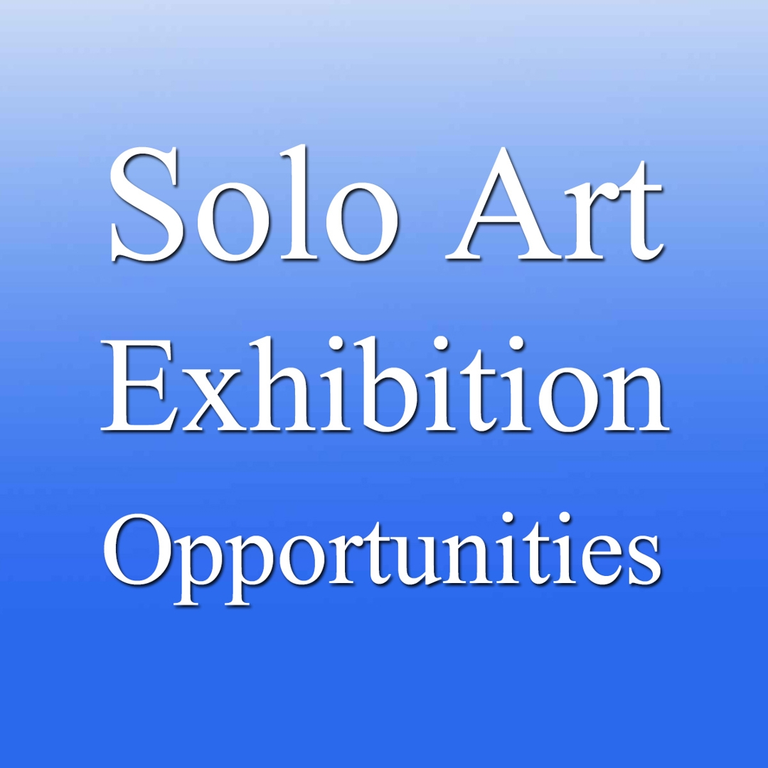 """4 Solo Art Exhibition Opportunities – """"Solo Art Series #11"""" image"""