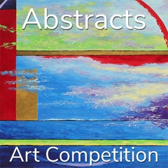 """Call for Art - 11th Annual """"Abstracts"""" Art Competition image"""