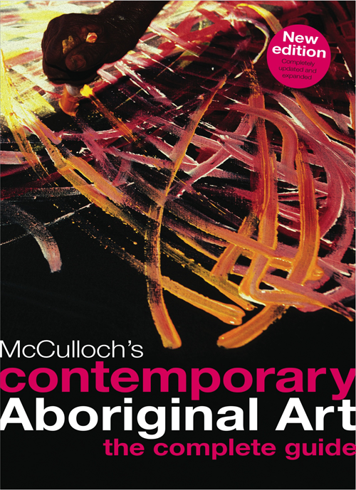 McCulloch's contemporary Aboriginal Art – the complete guide image
