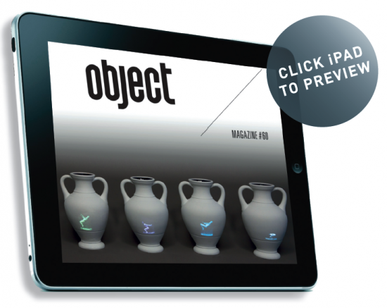If you have an iPad, Object Magazine is a free app well worth checking out image