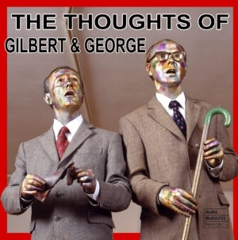 The Thoughts of Gilbert & George image