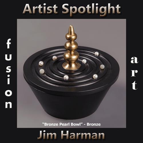 Jim Harman is Fusion Art's 3-Dimensional Artist Spotlight Winner for July 2019 image