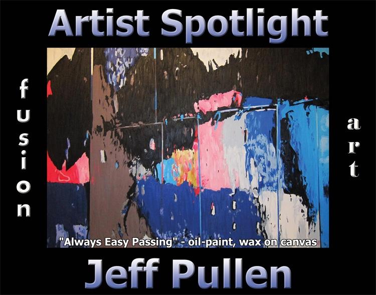 Jeff Pullen Wins Fusion Art's Artist Spotlight Solo Art Exhibition for January 2021 image
