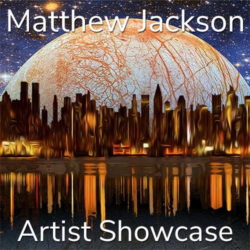 Matthew Jackson is Awarded an Artist Showcase Feature image