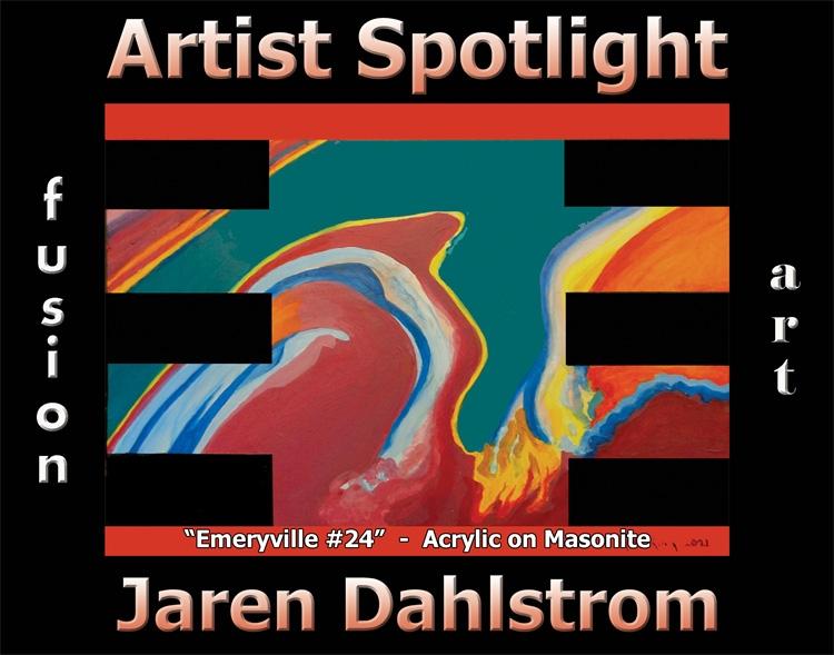 Jaren Dahlstrom Wins Fusion Art's Artist Spotlight Solo Art Exhibition for August 2021 image