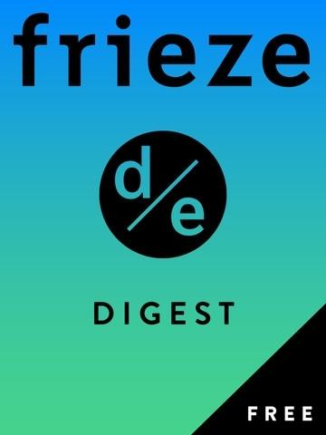 Frieze d/e Digest image