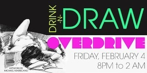 Drink-n-Draw Overdrive //  A Party for People who Love to Draw image