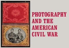 Photography and the American Civil War image
