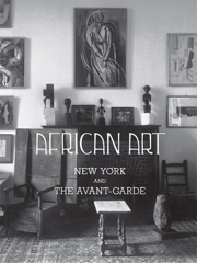 African Art, New York, and the Avant-Garde image