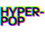 Hyper-Pop image
