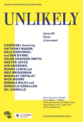Feral: inaugural event for UNLIKELY - Journal of the Centre for Creative Arts. image