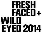 FreshFaced+WildEyed 2014 image