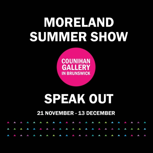 MORELAND SUMMER SHOW | SPEAK OUT image