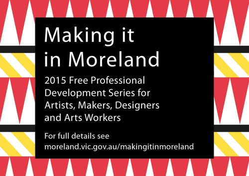 Making it in Moreland: Free professional development series for creatives  image