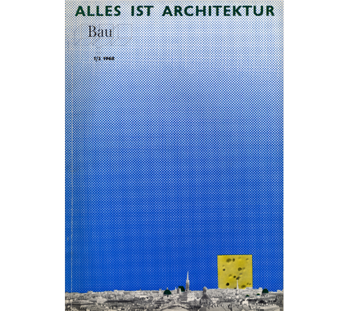 Everything is Architecture: Bau Magazine from the 60s and 70s image