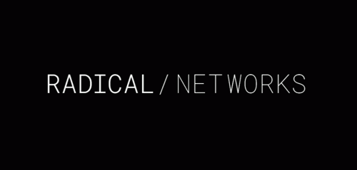 Radical Networks: Call for Participants image