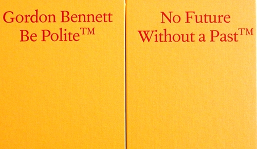 Publication Launch, Gordon Bennett: Be Polite image