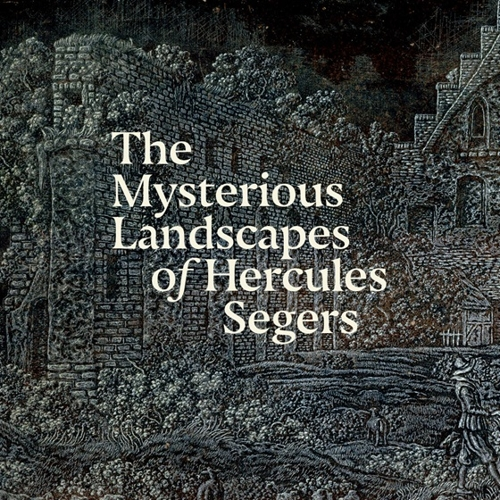 The Mysterious Landscapes of Hercules Segers image