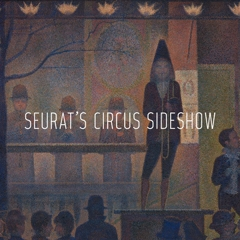 Seurat's Circus Sideshow  image