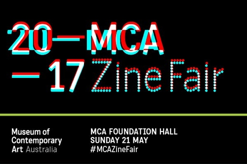 MCA Zine Fair– Call Out For Zinesters image