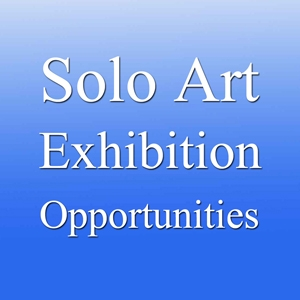 "4 Solo Art Exhibition Opportunities – ""Solo Art Series #10"" image"