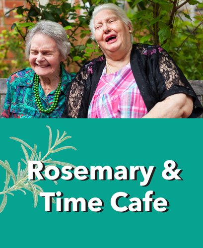 Rosemary and Time cafe A community to remember image