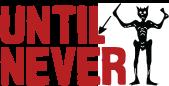 Until Never logo