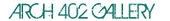 Arch 402 Gallery logo