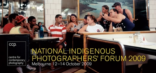 National Indigenous Photographers' Forum 2009 - Melbourne 12–14 October 2009 image