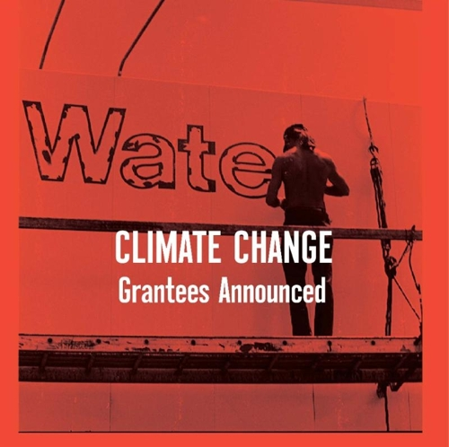 Climate Change Grantees Announced image