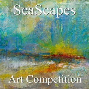 "Call for Art – 7th Annual ""SeaScapes"" Online Art Competition image"