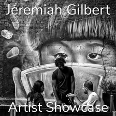 Jeremiah Gilbert is Awarded an Artist Showcase Feature image