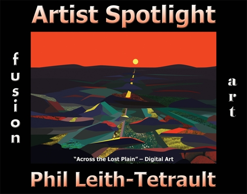Phil Leith-Tetrault Wins Fusion Art's Artist Spotlight  Solo Art Exhibition for July 2021 image